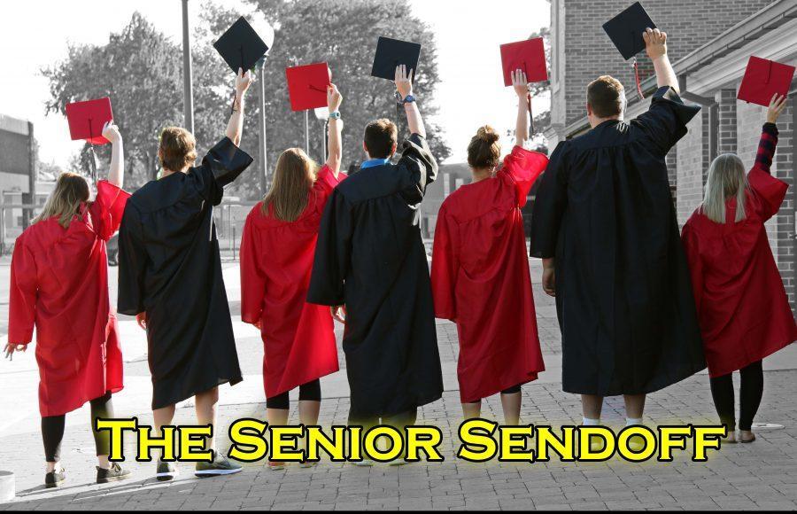 The Senior Sendoff