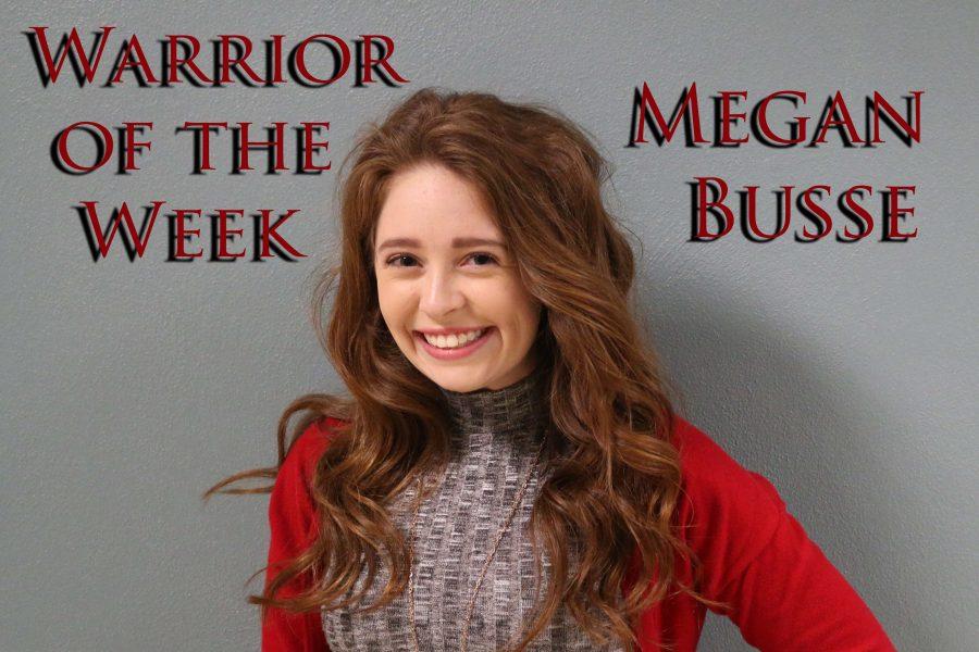 Warrior of the Week – Megan Busse