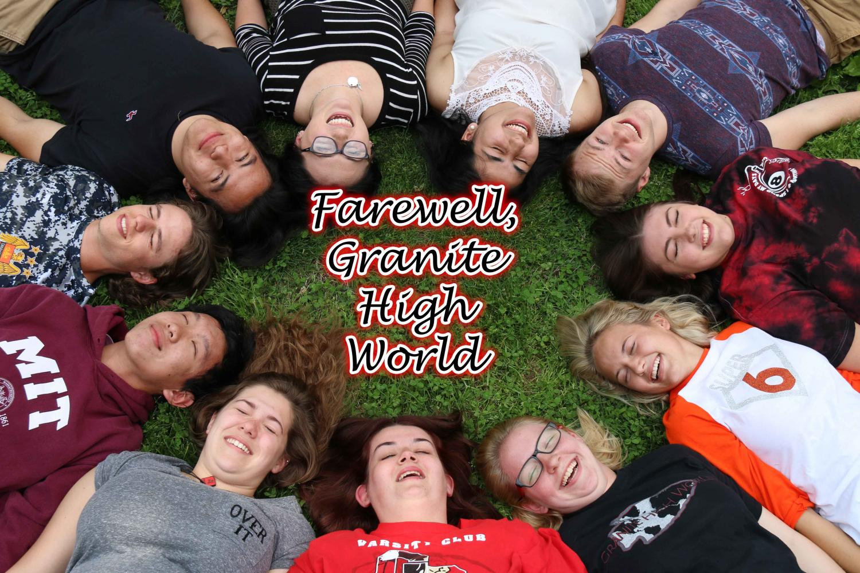 Farewell, Granite High World