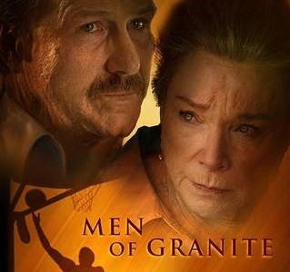 """Men of Granite"" Production"