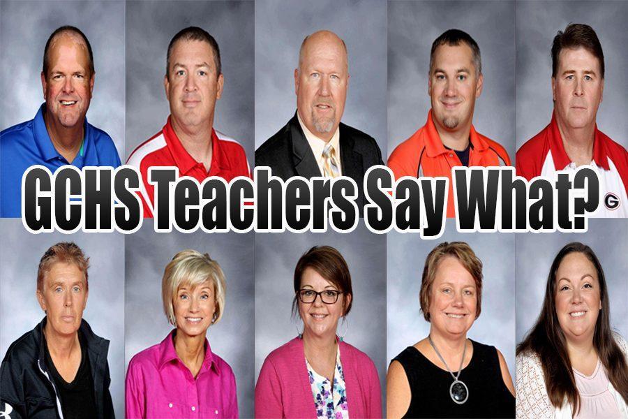 GCHS Teacher Quotes!
