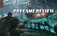 Sea of Thieves Pregame Review