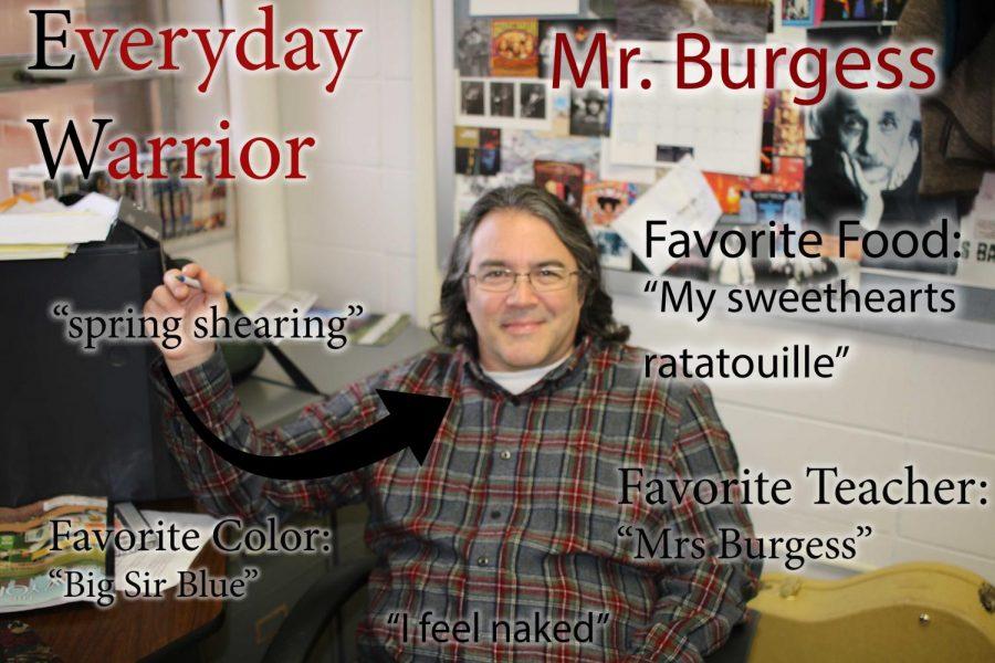 Everyday Warrior - Mr. Burgess